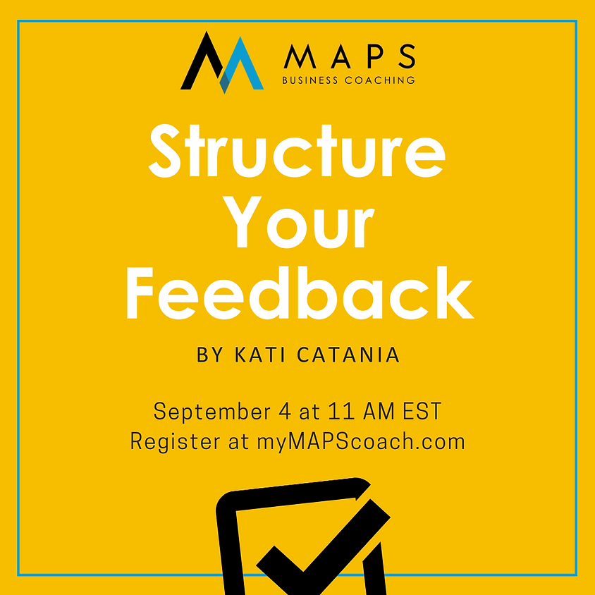 Structure Your Feedback