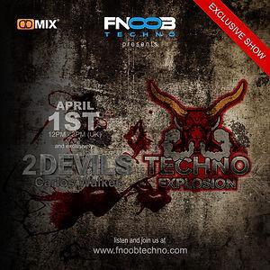 FNOOB Techno Explosion Exclusive @01.04.
