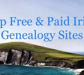 Top Irish Genealogy Sites: Free and Paid For