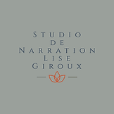 Studio de Narration Lise Giroux
