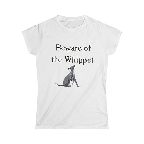 Women's Softstyle T-Shirt - Beware of the Whippet