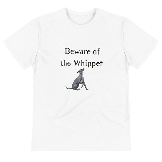 Beware of the Whippet Sustainable T-Shirt