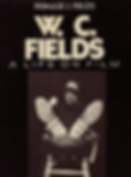 W.C.FIELDS  A LIFE ON FILM