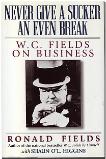 W.C. FIELDS ON BUSINSS
