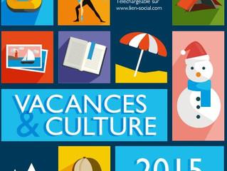 Bons plans Vacances et Culture