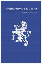 Freemasonry and the Church - LaughingLio