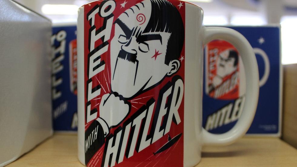 To Hell with Hitler mug