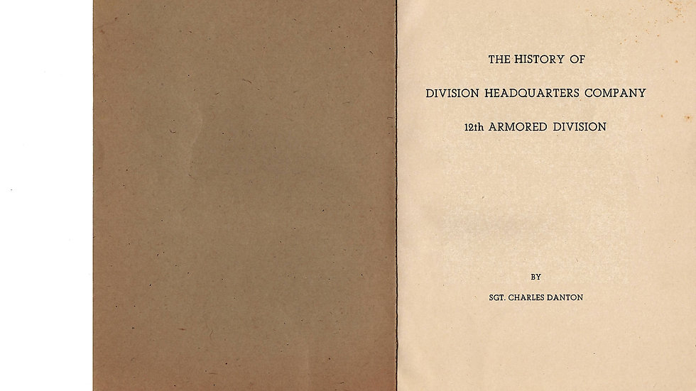 The History of the Division Headquarters Company 12th Armored Division