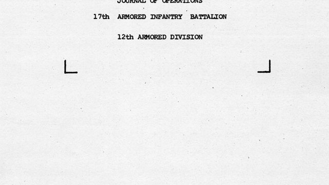 Journal of Operations of 17th Armored Infantry Battalion