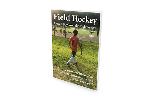 Field Hockey: How a Boy Won the Right to Play