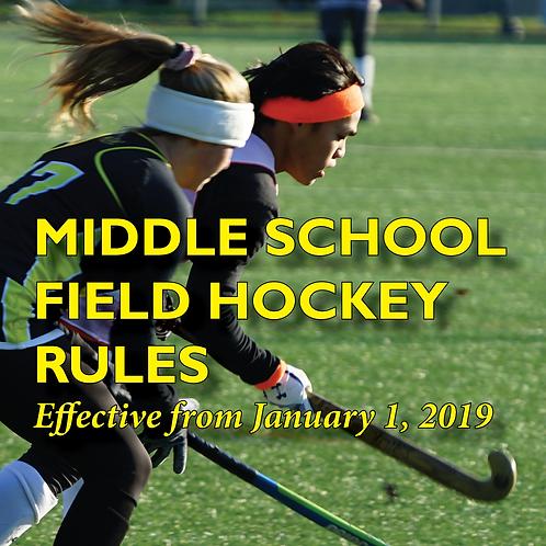 2019 Middle School Field Hockey Rules
