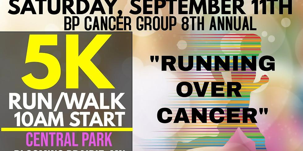 "BP Cancer Group's ""Running Over Cancer"" 5K"