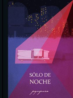 """""""Sólo de noche"""" escrito por Jaque Jours"""