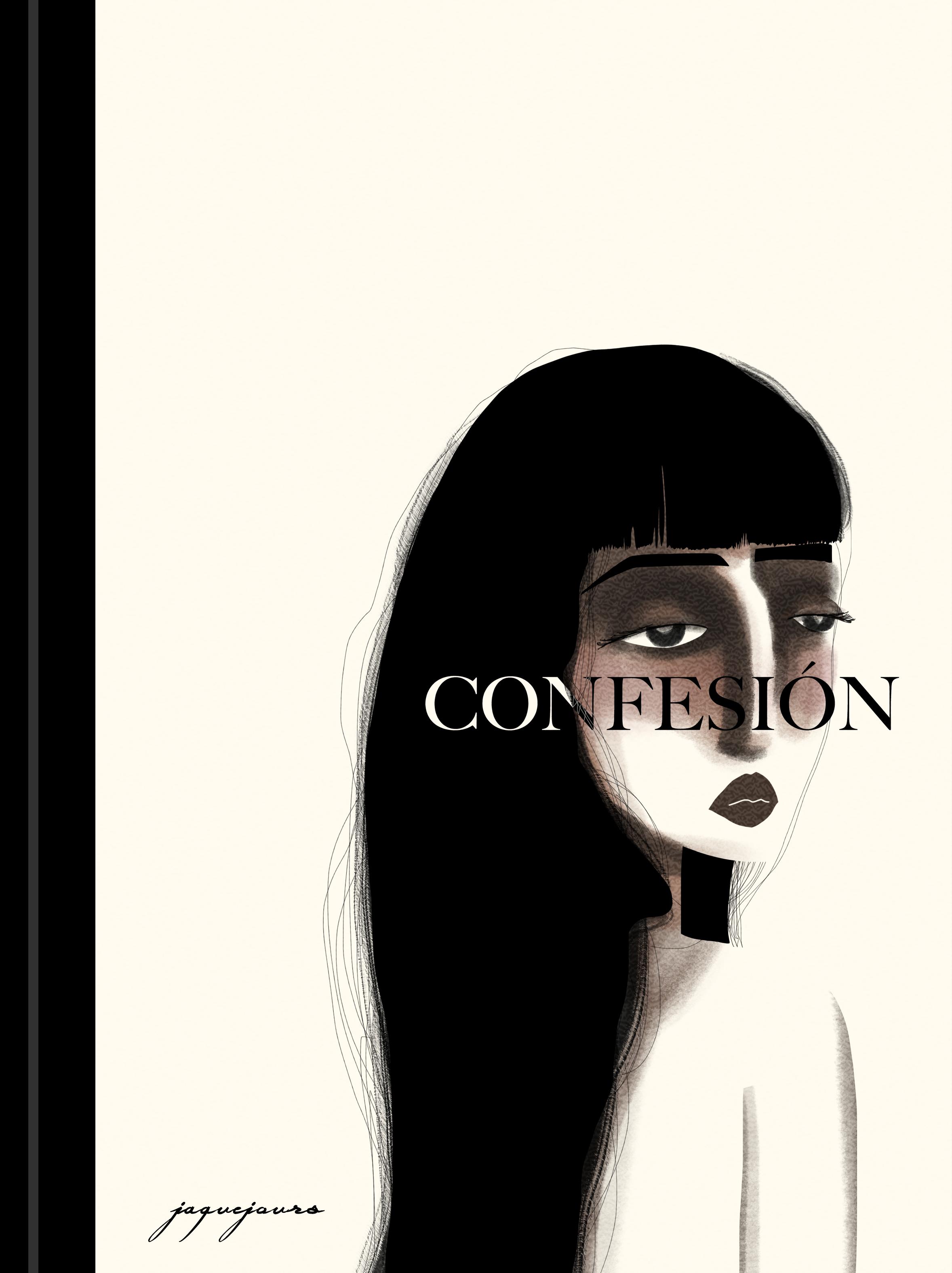 """Confesión"" written by Jaque Jours"