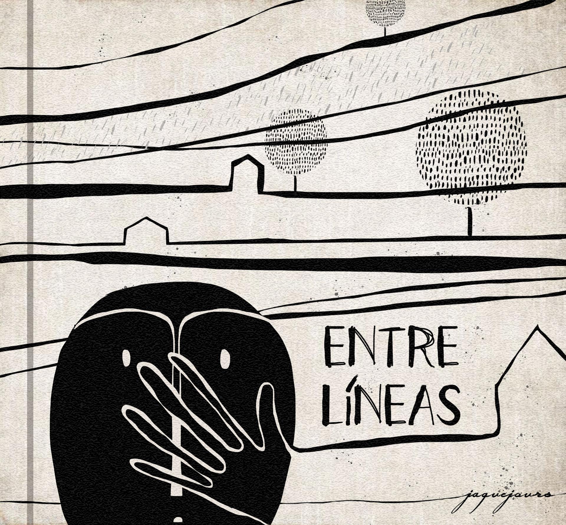 """""""Entre líneas"""" written by Jaque Jours"""