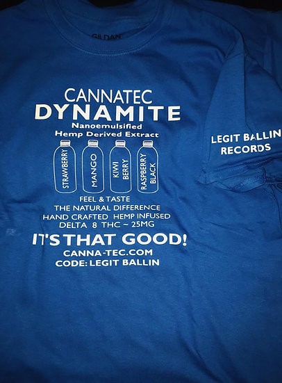 LEGIT BALLIN RECORDS CANNATEC DYNAMITE T-SHIRTS