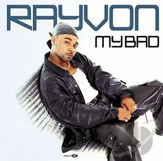 Rayvon My Bad (2002)....1..jpg