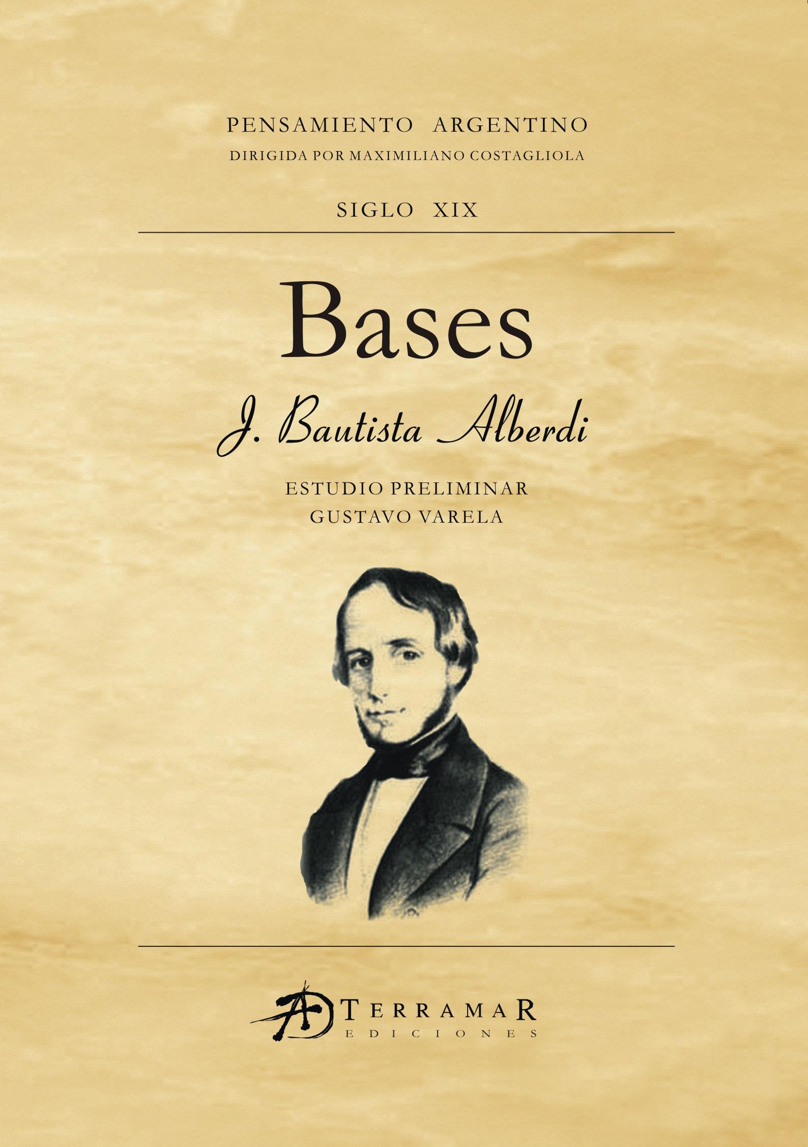 Bases - Juan Bautista Alberdi | editorial-terramar