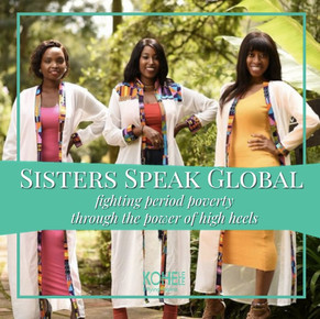Sister Speak Global, fighting period poverty through the power of high heels