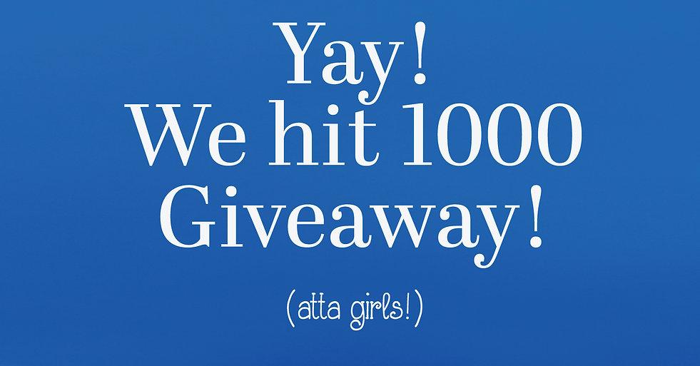 Yay 1000 giveaway.jpg