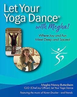 Let Your Yoga Dance with Megha.jpg