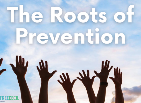 The Roots of Prevention