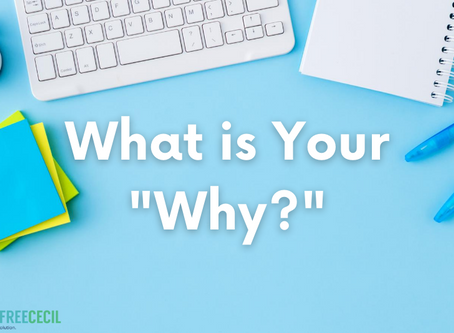 """What is Your """"Why?"""""""