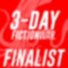 3-DAY Fiction War Finalist