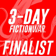 3-DAY Fiction War Finalist