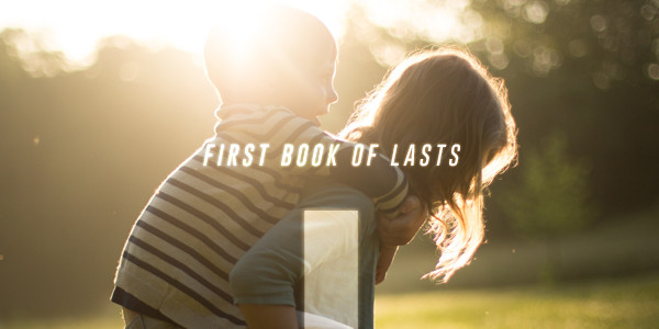 First Book of Lasts