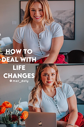How to deal with life changes
