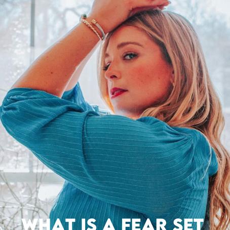 Fear Set Mindset - My Story