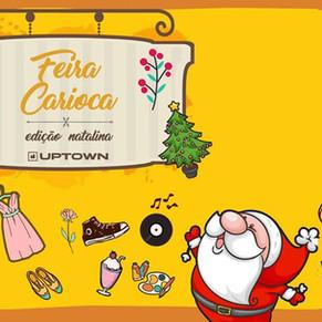 Uptown recebe a Feira Carioca – Edição Natalina