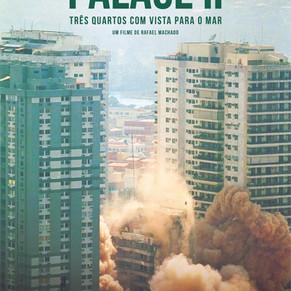 'Palace II': documentário sobre a tragédia do prédio estreia 18 de julho