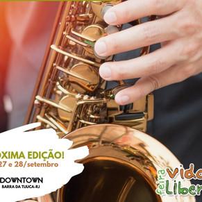 Vida Liberta Live Jazz leva produtos sustentáveis e shows gratuitos para o Downtown