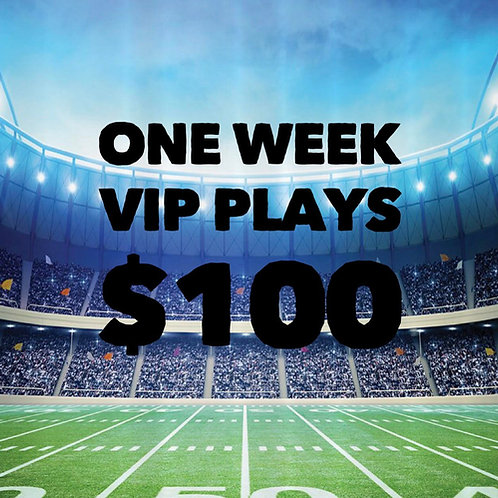 1 Week V.I.P. Plays