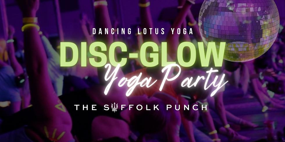 Disc-Glow Yoga Anniversary Party!!