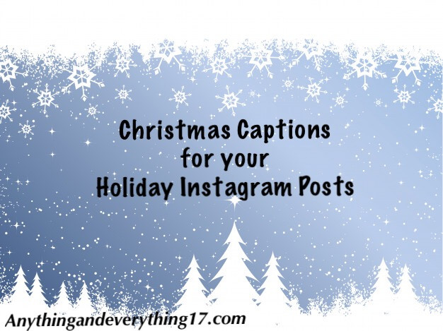 Christmas Captions.40 Captions For Your Christmas Themed Instagram Posts