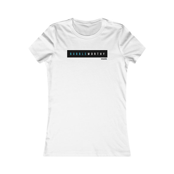 Women's BUBBLEWORTHY Fitted Tee