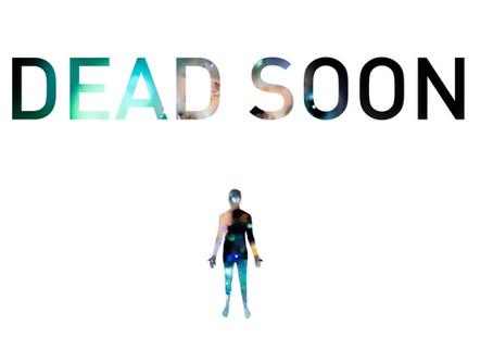 Dead Soon