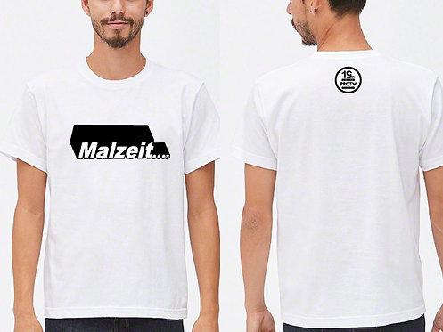Malzeit... T-Shirt