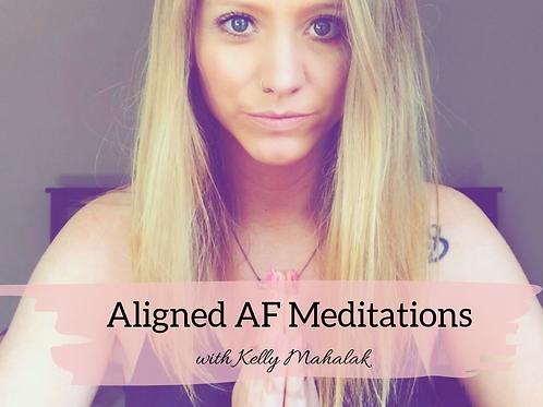 Aligned AF Meditations