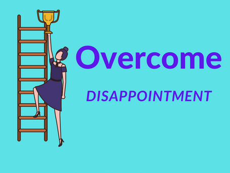 How to Power Past Disappointment