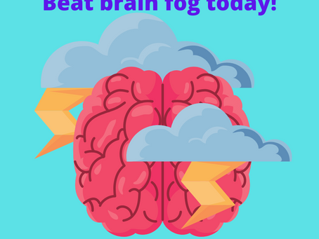 Beat brain fog quickly and easily