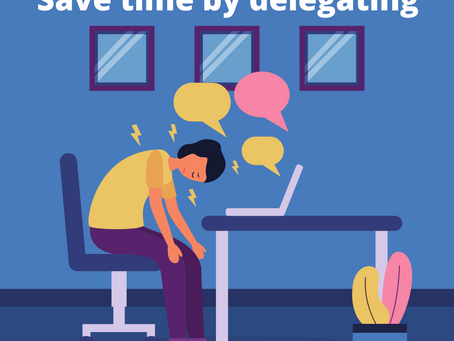 Delegate to save time and energy
