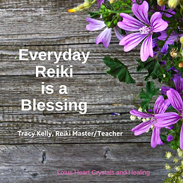 Everyday Reiki is a Blessing.png