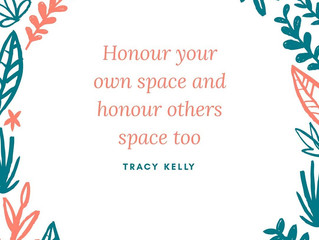 Honour your space