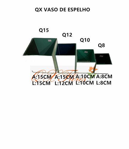 QX KIT VASO DE ESPELHO Q15,12,10 E Q8