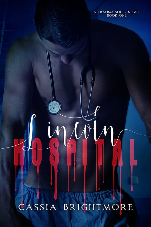 Lincoln Hospital (The Trauma Series #1)