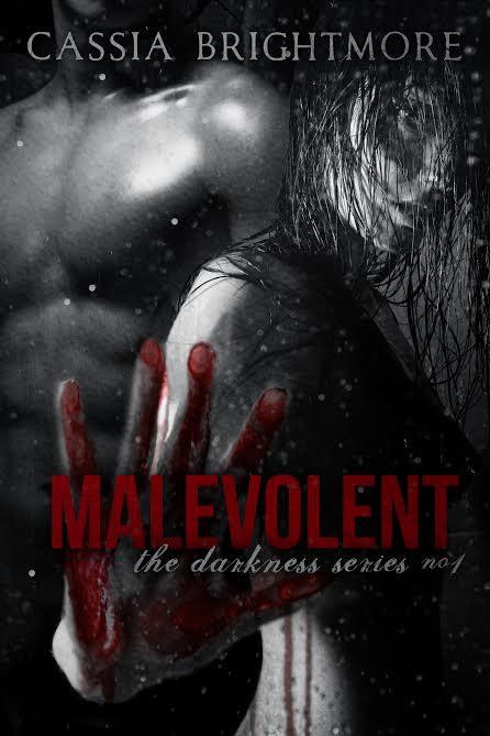 Malevolent - Cassia Brightmore.jpg